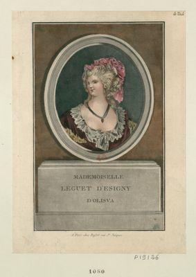 Mademoiselle Leguet d'Esigny d'Olisva [estampe]