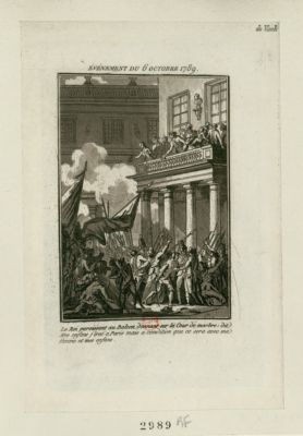 Événement du <em>6</em> octobre <em>1789</em> le Roi paroissant au balcon donnant sur la cour de marbre : dit Mes enfans j'irai à <em>Paris</em> mais a condition que ce sera avec ma femme et mes enfans : [estampe]