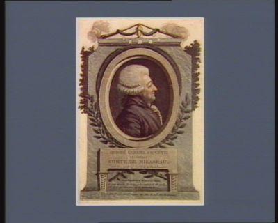 Honoré Gabriel Riquetti, ci-devant, comte de Mirabeau mort le 2 avril 1791, l'an 2.<em>e</em> de la liberté française : [estampe]