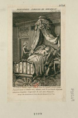 Dernières paroles de Mirabeau il rendit le dernier soupir dans les bras de l'amitié, et son visage d'accord avec ce dernier mot, dormir, sorti de sa bouche éloquente, conserva longtemps l'empreinte de son âme tranquille : [estampe]
