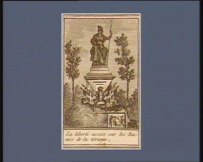 La  Liberté assise sur les ruines de la tiranie [estampe]