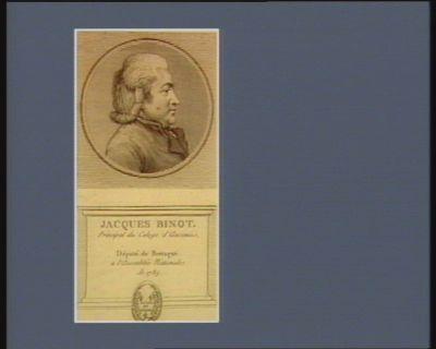 Jacques Binot principal du college d'Ancenis, député de Bretagne a l'Assemblée nationale de 1789 : [estampe]