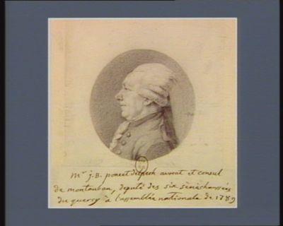 Mr J.B. Poncet Delpech avocat et consul de <em>Montauban</em> député des six sénéchaussées du Quercy à l'Assemblée nationale de 1789 : [dessin]