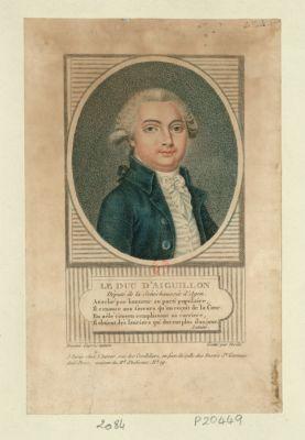 Le  Duc d'Aiguillon Député de la Sénéchaussée d'Agen... : [estampe]