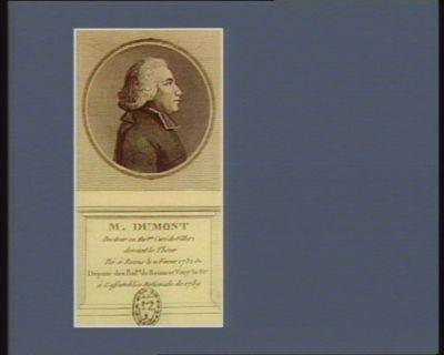 M. Dumont docteur en thé.gie curé de Villers devant le Thour né à Reims le 21 fevrier 1732 elu député des bail.es de Reims et Vitry le Fr.c à l'Assemblée nationale de 1789 : [estampe]