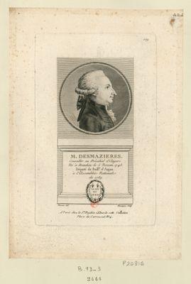M. Desmazieres conseiller au présidial d'Angers. Né à Beaulieu le 5 novem. 1743 député du baill.e d'Anjou à l'Assemblée nationale de 1789 : [estampe]