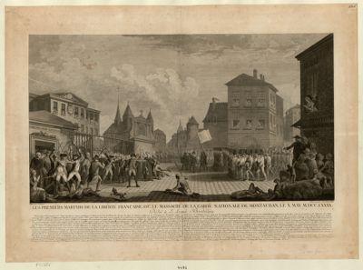 Les  Premiers martyrs de la liberté française ou, le massacre de la garde nationale de <em>Montauban</em>, le x may MDCCLXXXX dédié à l'armée bordelaise : [estampe]