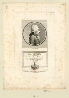 J.J. Terme cultivateur né <em>à</em> Marmande le 11 juillet 1739, député de la sénéchaussée d'Agen <em>à</em> l'Assemblée nationale de 1789 : [estampe]