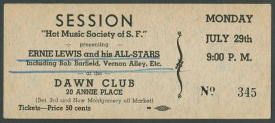 Ticket: Hot Music Society of San Francisco, Calif., Ernie Lewis and his All Stars, at the Dawn Club, July 29, 1940