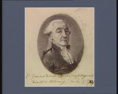 J.h Gaschet Delisle Ancien jurat Négociant Député de Bordeaux, né le 15 9.bre 17[ ..] : [dessin]