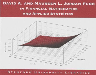 David A. and Maureen L. Jordan Fund in Financial Mathematics and Applied Statistics