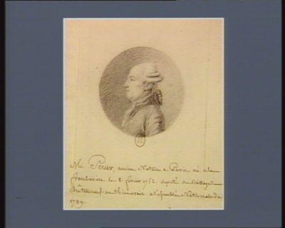 M. Perier, ancien notaire a Paris né à la Framboisière le 8 février 1752 député du baillage de Châteauneuf-en-Thimerais a l'Assemblée nationale de 1789 : [dessin]