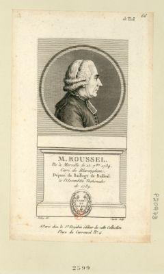 M. Roussel ne à Merville le 15 7.bre 1734. Curé de Blarenghem, député du baillage de Bailleul à l'Assemblée nationale de 1789 : [estampe]