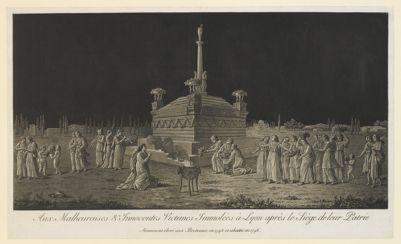 Aux malheureuses & innocentes victimes immolées à <em>Lyon</em> après le siege de leur patrie monument élevé aux Broteaux en 1795 et abattu en 1796... : [estampe]