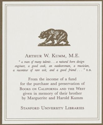 Arthur W. Kumm Memorial Book Fund for Books on California and the West
