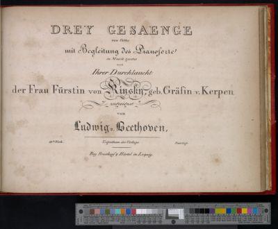 Drey Gesaenge von Göthe mit Begleitung des Pianoforte