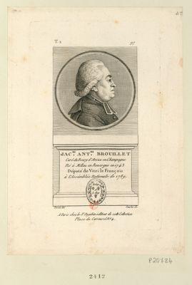 Jac.es Ant.ne Brouillet curé du bourg d'Avize en Champagne né <em>à</em> Millau en Rouergue en 1743 député de Vitri le François <em>à</em> l'Assemblée nationale de 1789 : [estampe]