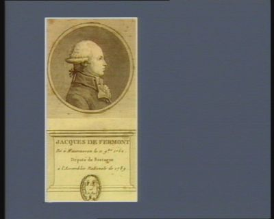 Jacques de Fermont né à Maumusson le 11 9.bre 1752 député de Bretagne à l'Assemblée nationale de 1789 : [estampe]