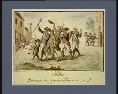 Scene patriotique des Gardes françaises [estampe]