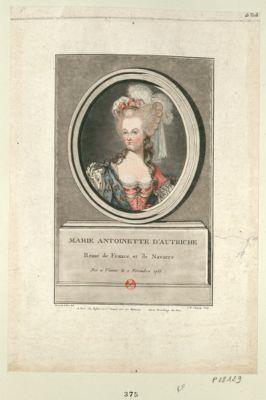 Marie Antoinette d'Autriche reine de France et de Navarre : née a Vienne le 2 novembre 1755 : [estampe]