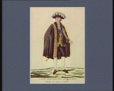 Louis Philippe duc d'Orléans député de Crépy en Valois, né le 13 avril 1747 : [estampe]
