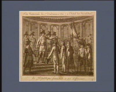 Fête nationale du 1.er vendemiaire an 7 à l'Hotel des Invalides la République française à ses déffenseurs : [estampe]