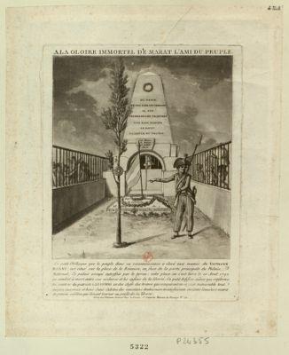 A la gloire immortel du Marat l'ami du peuple ce petit obélisque que le peuple dans sa reconnaissance a élevé aux manes du vertueux Marat... : [estampe]