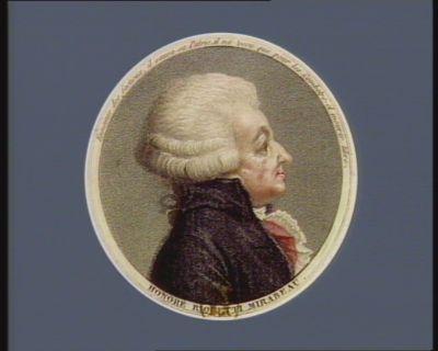 Honoré Riquetti Mirabeau ennemie des factieux, il sauva sa patrie, il <em>n'a</em> vécu que pour les combattre et mourir libre : [estampe]