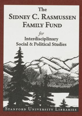 The Sidney C. Rasmussen Family Fund for Interdisciplinary Social & Political Studies
