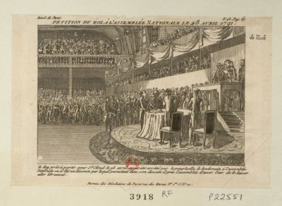 Pétition du roi à l'Assemblée nationale le 28 [i.e. 19] avril 1791 le roy prêt à partir pour St Cloud le 28 [i. <em>e</em>. 18] avril, ayant été arrêté par le peuple alla le lendemain à l'Assemblée nationale ou il lit un discours par lequel persistant dans son dessein il prie l'Assemblée d'avoir l'air de la laisser aller librement : [estampe]