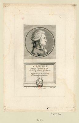 M. Bouchet avocat procureur du Roi de la marechaussée de Chinon. Né au dit lieu. Depute du baill.e de Tourraine a l'Assemblée nationale de 1789 : [estampe]