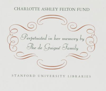 Charlotte Ashley Felton Fund : Perpetuated in her memory by The de Guigné Family