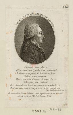 Thomas de Mahy, marquis de Favras j'aimais mon Roi et je suis mort fidel à ce sentiment je laisse à la posterité le droit de faire eclater mon innocence mon crime était l'amour de mon Roi... : [estampe]