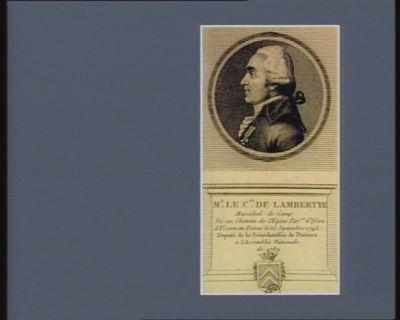 Mr le c.te de Lambertye maréchal de camp né au chateau de l'Epine par.sr d'Usson en Poitou le 25 septembre 1748 deputé de la sénéchaussée de Poitiers a l'Assemblée nationale de 1789 : [estampe]