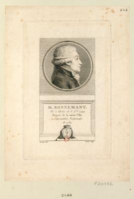 M. Bonnemant né à Arles le 3 7.bre 1747. Député de la même ville à l'Assemblée nationale de 1789 : [estampe]