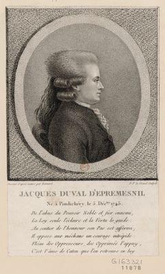 Jacques Duval d'Epremesnil né à Pondichery le 5 déc.bre 1745 de l'abus du pouvoir noble et fier ennemi, la Loy seule l'éclaire et la Vertu le guide, au sentier de l'honneur son pas est affermi. .. : [estampe]