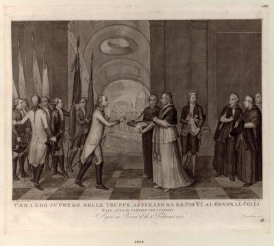 Comando supremo delle truppe affidata da S.S. Pio VI al general Colli nell'atta di partire per i confini segui in Roma il di 6 febbrajo 1797 : [estampe]