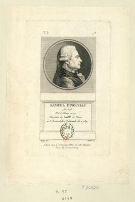 Samuel Dinochau avocat né à Blois en 17[..] député du bail.ge de Blois à l'Assemblée nationale de 1789 : [estampe]