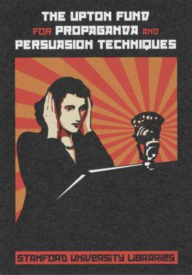 The Upton Fund for Propaganda and Persuasion Techniques