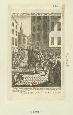 Grand tumulte causé à l'Assemblée nationale, par labbé <em>Maury</em>, le 8 9.bre 1790 <em>L'Abbé</em> <em>Maury</em>, arrêtant un Colporteur quil rencontra dans le cul-de-sac Dauphin (Criant grand tumulte par <em>l'abbé</em> <em>Maury</em>) le Conduit au District : [estampe]