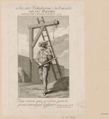 Avis aux perturbateurs du bon-ordre par feu Bordier mort en l'air à Rouen le 21 août 1789 vous verrez que je serai pendu pour arranger l'affaire-Nuit aux aventures, Act. III, Sc. IX, rôle de Frontin : [estampe]