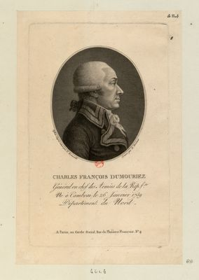 Charles François Dumouriez général en chef des armées de la Rep. fse, né à Cambrai le 26 janvier 1739, département du Nord : [estampe]