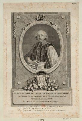 Ant Ele.r Leon Le Clerc de Juigné de Neuchelle archevêque de Paris, duc de St Cloud, pair de France, proviseur de Sorbonne. Né à Paris en 1728, nommé à l'archevêché le 23 X.bre 1791 : [estampe]