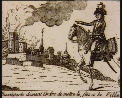 Buonaparte donnant l'ordre de mettre le feu <em>a</em> la ville [estampe]