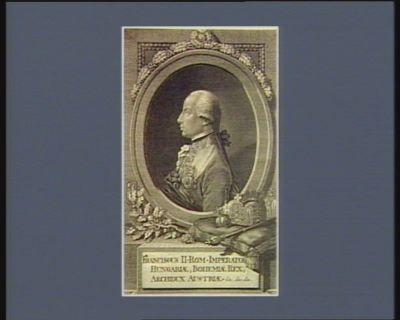 Franciscus II Rom. Imperator Hungariae, Bohemiae, Rex, Archidux Austriae &c &c &c [estampe]