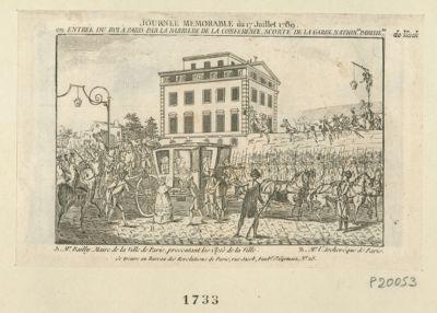 Journée memorable du 17 juillet 1789 ou entrée du Roi à Paris par la barriere de la Conférence, scorté de la Garde nation. le parisie.ne A. Mr Bailly, maire de la ville de Paris, présentant les clefs de la ville. <em>B</em>. Mr l'archevêque de Paris : [estampe]