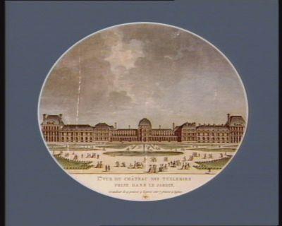 I.re Premièrevue du château des <em>Tuileries</em> prise dans le jardin.. [estampe]