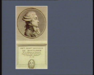 Fr.cois Dom.que Reynaud de Montlosier né à Clermont en Auvergne. Député de la séné.ssée d'Auvergne à l'Assemblée nationale de 1789 : [estampe]