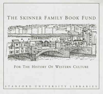 The Skinner Family Book Fund for the History of Western Culture