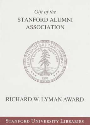 Richard W. Lyman Award : Gift of the Stanford Alumni Association